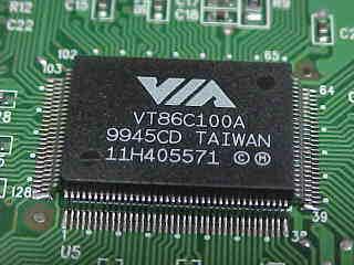 VIA VT86C100A 9945CD TAIWAN 11H405571 (c)(M)